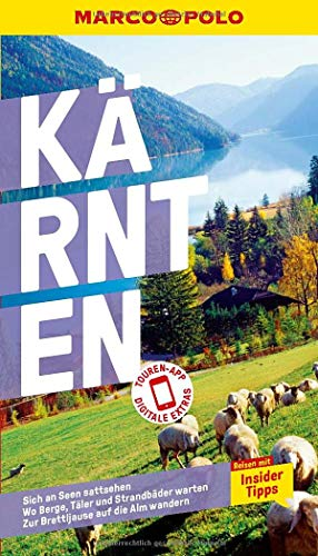 MARCO POLO Reiseführer Kärnten: Reisen mit Insider-Tipps. Inklusive kostenloser Touren-App