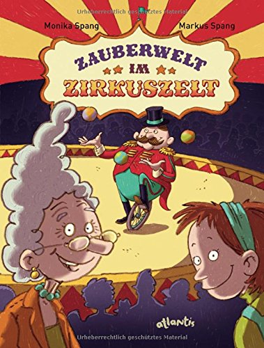 Zauberwelt im Zirkuszelt