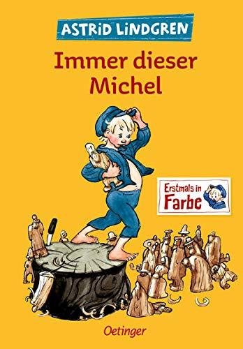 Immer dieser Michel: Alle drei Kinderbücher in einem Band (Michel aus Lönneberga)