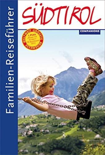 Familien-Reiseführer Südtirol