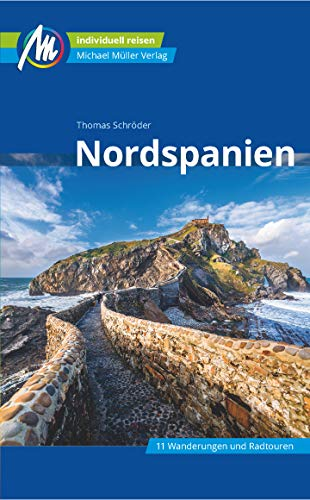 Nordspanien Reiseführer Michael Müller Verlag: Individuell reisen mit vielen praktischen Tipps...