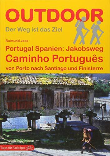 Portugal Spanien: Jakobsweg Caminho Português von Porto nach Santiago und Finisterre (Outdoor...