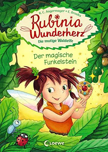 Rubinia Wunderherz, die mutige Waldelfe - Der magische Funkelstein: Kinderbuch zum Vorlesen und ersten...