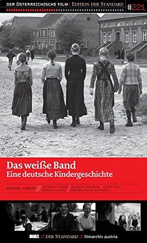 Das weiße Band: Eine deutsche Kindergeschichte