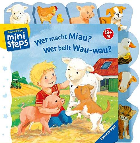 Wer macht Miau? Wer bellt Wau-wau?: Ab 18 Monaten (ministeps Bücher)