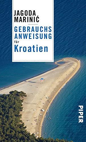 Gebrauchsanweisung für Kroatien: 2. aktualisierte Auflage 2019