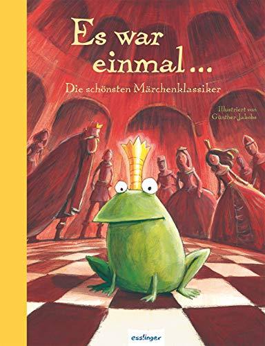 Es war einmal...: Die schönsten Märchenklassiker (Esslinger Hausbücher)