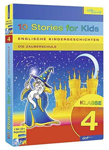Englische Kindergeschichten, 10 Stories for Kids, Klasse 4: Die Zauberschule