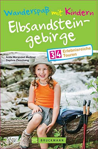 Bruckmann Wanderführer: Wanderspaß mit Kindern Elbsandsteingebirge. 34 erlebnisreiche Wandertouren für...