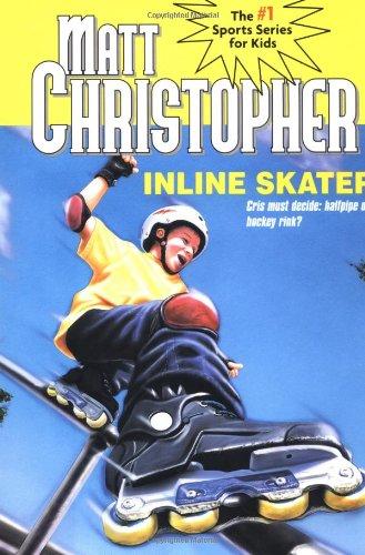 Inline Skater (Matt Christopher Sports Classics)
