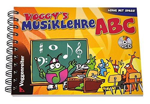 Voggy's Musiklehre-ABC: Noten und Instrumente kinderleicht erklärt