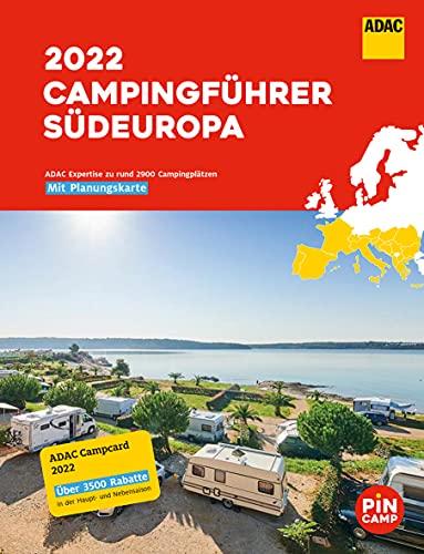 ADAC Campingführer Südeuropa 2022: Mit ADAC Campcard und Planungskarten