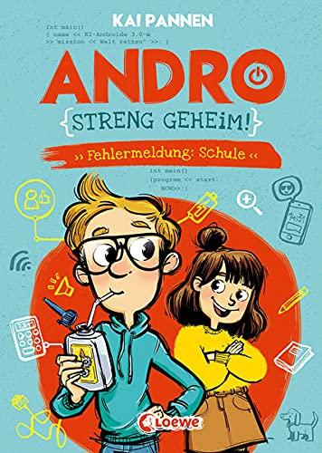 Andro, streng geheim! (Band 1) - Fehlermeldung: Schule: Erlebe Andros witzigen Schulalltag - Lustiges...