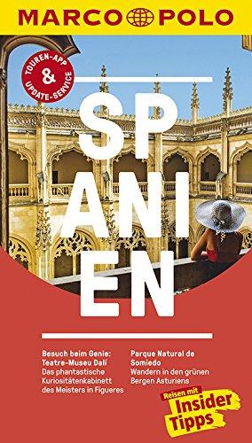 MARCO POLO Reiseführer Spanien: Reisen mit Insider-Tipps. Inklusive kostenloser Touren-App &...