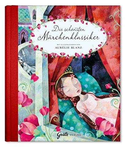 Märchenbuch Die schönsten Märchenklassiker (Gebrüder Grimm & Hans Christian Andersen),...