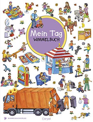 Wimmelbuch: Mein Tag - Kinderbücher ab 2 Jahre (Bilderbuch ab 2-4 Mädchen und Jungen): Mein Tag -...