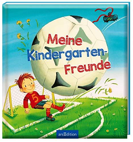 Meine Kindergarten-Freunde (Fußball): Freundebuch ab 3 Jahren für Kindergarten und Kita, für Jungen...