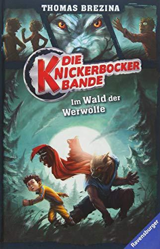 Die Knickerbocker-Bande, Band 4: Im Wald der Werwölfe
