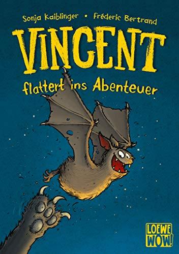 Vincent flattert ins Abenteuer: Kinderbuch ab 7 Jahre - ausgezeichnet mit dem Lesekompass 2020 (Loewe...