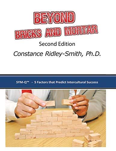 Beyond Bricks and Mortar: Sym-Q: 5 Factors That Predict Intercultural Success (English Edition)
