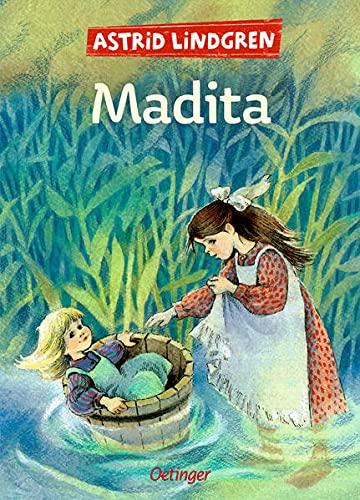 Madita: Gesamtausgabe: Enthält die beiden Bände »Madita« und »Madita und Pims«