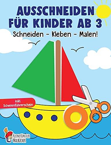 Ausschneiden für Kinder ab 3: Das große Ausschneidebuch - Schneiden, Kleben, Malen! - Schneiden lernen...