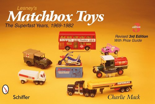 Lesney's Matchbox Toys: The Superfast Years, 1969-1982