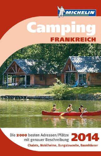 Campingführer Frankreich 2014 (Grüne Reiseführer Sondertitel)