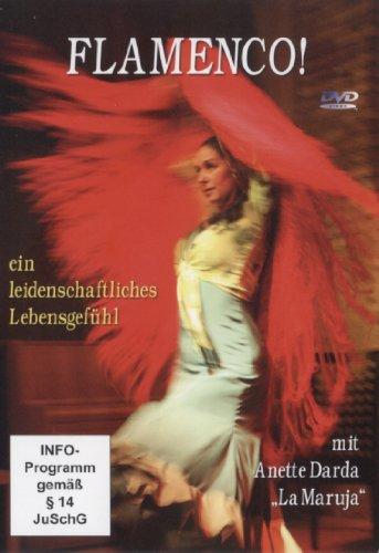 Flamenco! ein leidenschaftliches Lebensgefühl - mit Anette Darda / 1 DVD, Länge: ca. 83 Minuten