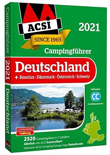 ACSI Campingführer Deutschland 2021: +Benelux-Dänemark-Österreich-Schweiz, 2520 Campingplätze...
