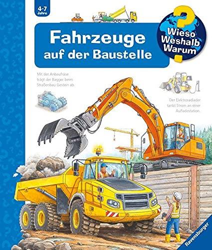Wieso? Weshalb? Warum? Fahrzeuge auf der Baustelle (Band 7) (Wieso? Weshalb? Warum?, 7)