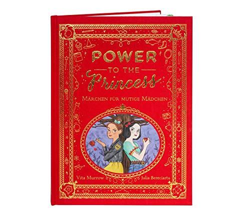 Power to the Princess: Märchenbuch für mutige Mädchen ab 5 Jahren