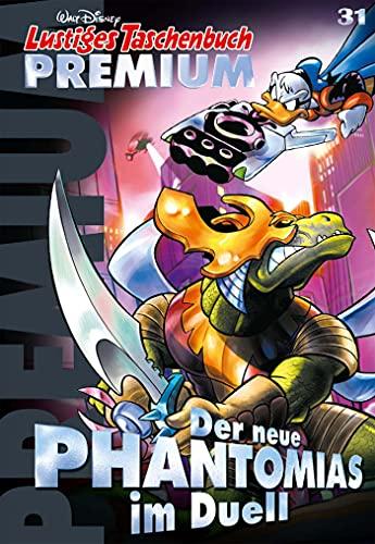 Lustiges Taschenbuch Premium 31: Der neue Phantomias im Duell