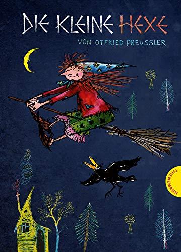 Die kleine Hexe: Zauberhafter Kinderbuch-Klassiker in 4-fach kolorierter Ausgabe, Vorlesebuch für Kinder...
