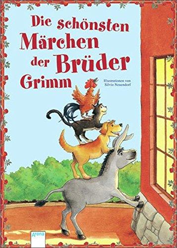 Die schönsten Märchen der Brüder Grimm: Mit Illustrationen von Silvio Neuendorf