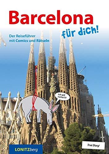 Barcelona für dich!: Der Reiseführer mit Comics und Rätseln