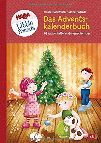 HABA Little Friends - Das große Adventskalenderbuch: 24 zauberhafte Vorlesegeschichten - Mit Liedern,...