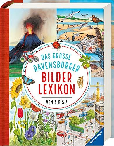 Das große Ravensburger Bilderlexikon von A bis Z (Ravensburger Lexika)