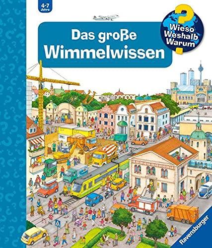 Das große Wimmelwissen - Riesenbuch: Wieso? Weshalb? Warum? Sonderband
