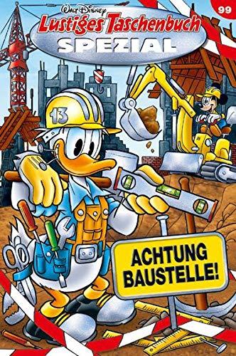 Lustiges Taschenbuch Spezial Band 99: Achtung Baustelle!
