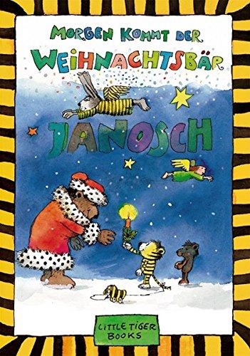 'Morgen kommt der Weihnachtsbär' von Janosch, Little Tiger Books