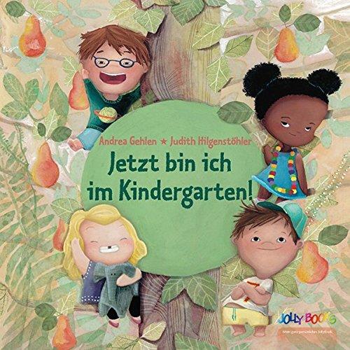 Personalisiertes Kinderbuch: Jetzt bin ich im Kindergarten!