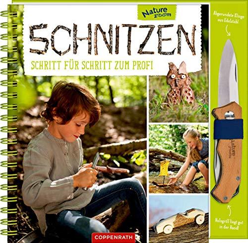 Schnitzen: Schritt für Schritt zum Profi Mit Schnitzmesser (Nature Zoom)