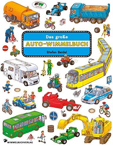 Das große Auto Wimmelbuch: Fahrzeuge Kinderbücher ab 2 Jahre mit fortlaufenden Geschichten: Classic...