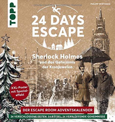 24 DAYS ESCAPE – Der Escape Room Adventskalender: Sherlock Holmes und das Geheimnis der Kronjuwelen: 24...