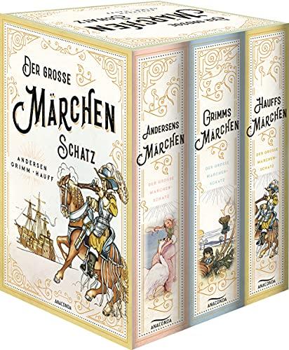 Der große Märchenschatz: Andersens Märchen - Grimms Märchen - Hauffs Märchen (3 Bände im Schuber):...