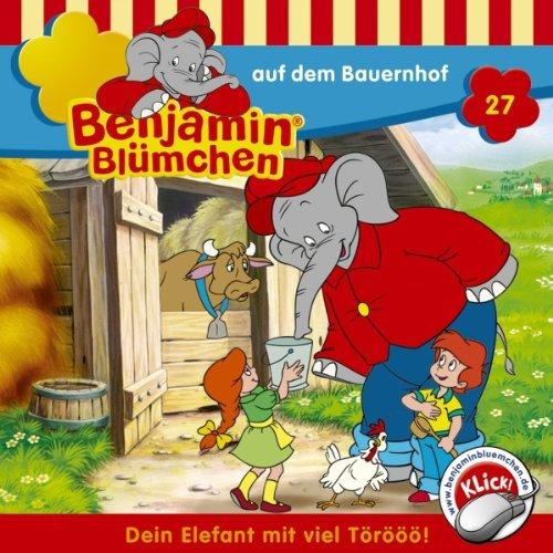 Kinderhörbuch Benjamin Blümchen: Benjamin auf dem Bauernhof