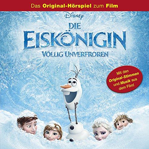Die Eiskönigin: Völlig Unverfroren (Das Original-Hörspiel zum Film