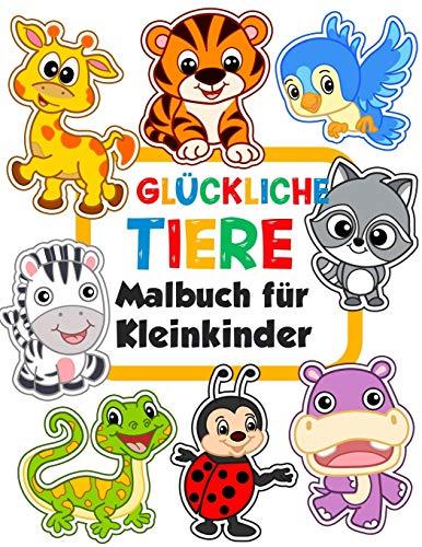 Glückliche Tiere Malbuch für Kleinkinder: 100 lustige Tiere. Einfaches Malbuch für Kinder im...