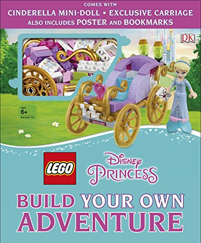 LEGO Disney Princess Build Your Own Adventure: With mini-doll and exclusive model (LEGO Build Your Own...